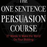 The One Sentence Persuasion Course - Blair Warren