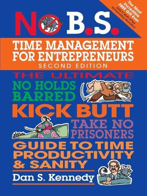 Time Management For Entrepreneurs par Dan S. Kennedy