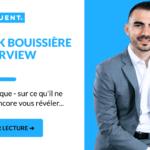 YANNICK BOUISSIÈRE LinkedIn — L'INTERVIEW — Ce Qu'il Ne Pouvait Pas Encore Vous Révéler...